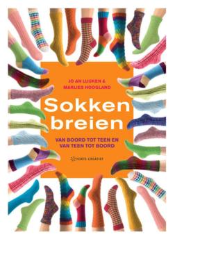 Sokken breien - Joan Luijken en Marlies Hoogland, van boord tot teen en van teen tot boord.