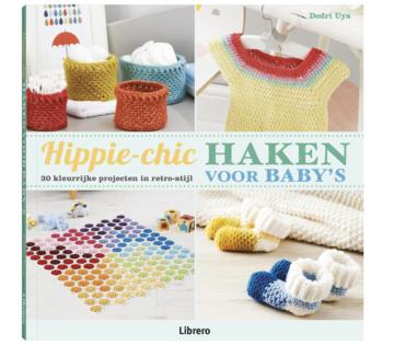 Hippie-chic haken voor baby's, 30 kleurrijke projecten in retro-stijl, dedri Uys