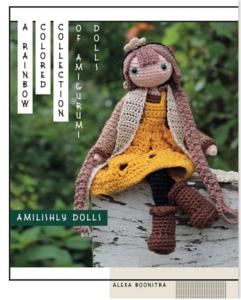 Amilishly Dolls - A Rainbow Coloured Collection of Amigurumi Dolls - Alexa Boonstra